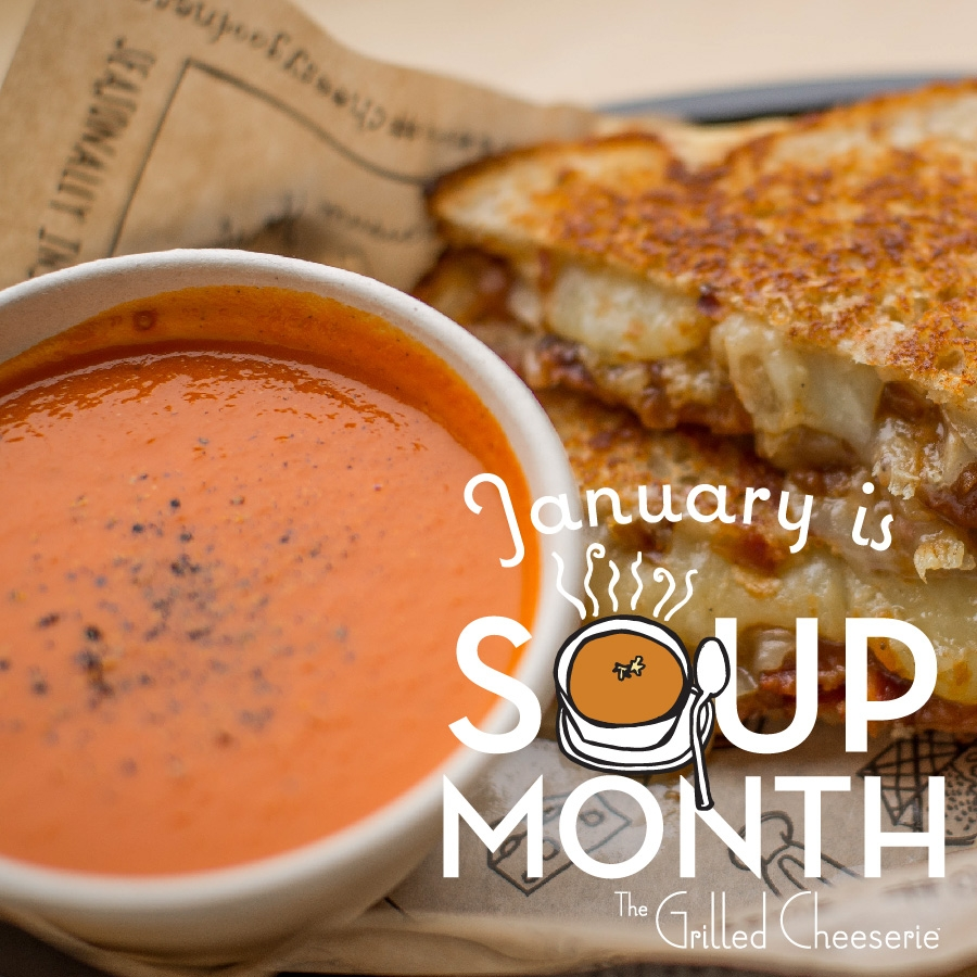 Celebrate Soup Month!  - The Grilled Cheeserie | Nashville, TN