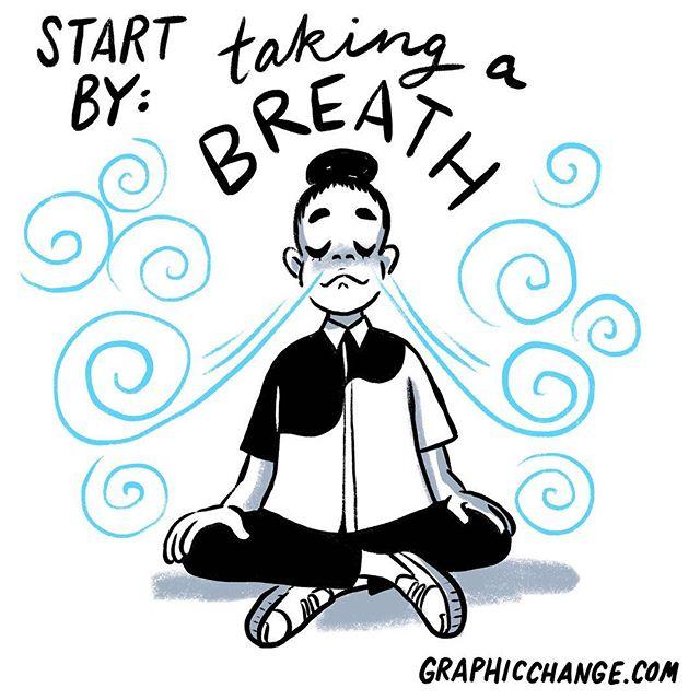 Start by taking a breath.  #thursdaymotivation #thursdaythoughts #visualthinking