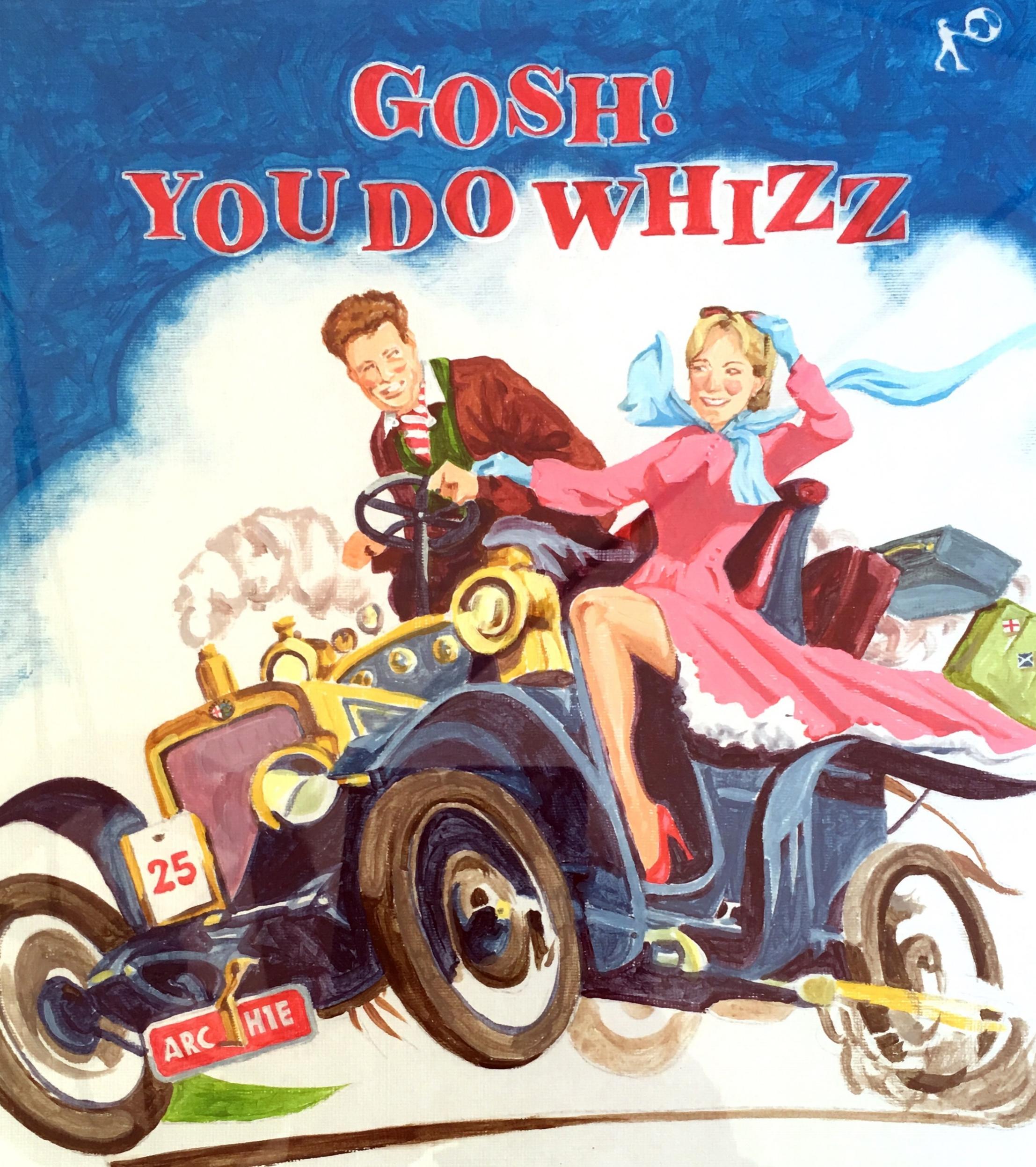 """""""Gosh, You do Whizz"""""""