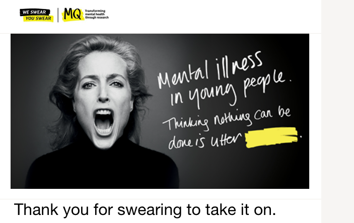 Actor Gillian Anderson swearing to take on mental health. I developed messaging based on the original swearing concept.