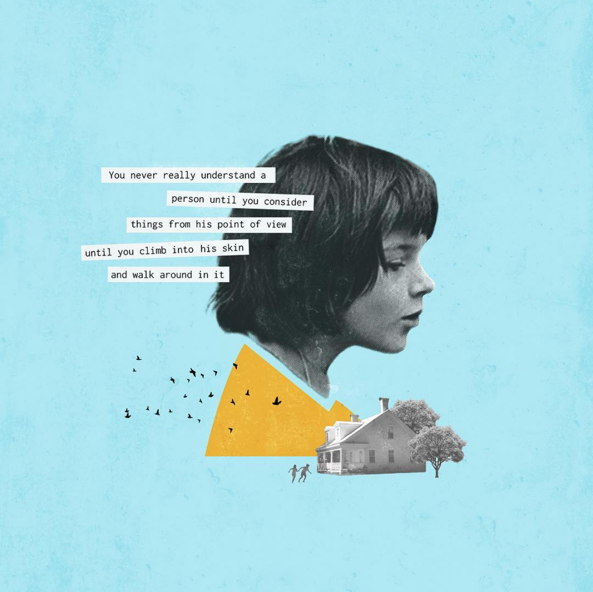 "A collage illustration homage to ""To Kill A Mockingbird"" featuring Scout Finch."