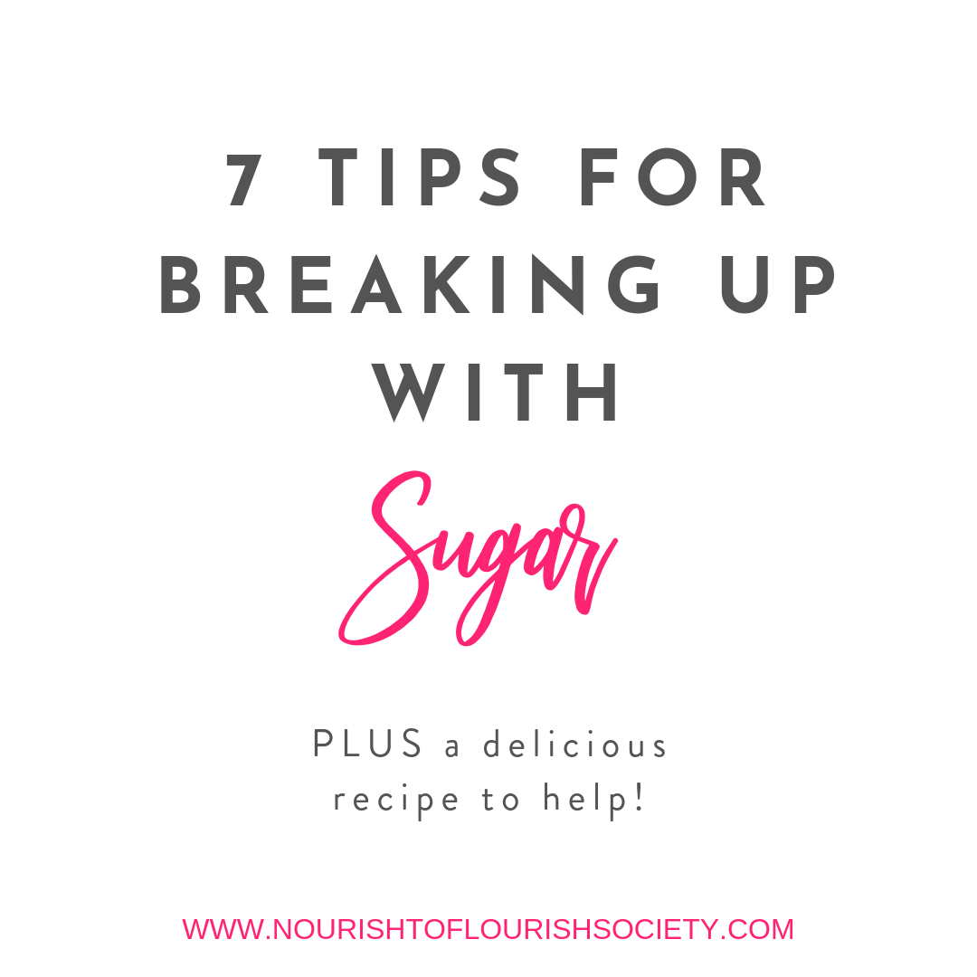 7 tips for breaking up with sugar.png