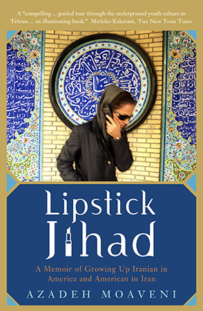 Cover of Lipstick Jihad, written by Azadeh Moaveni