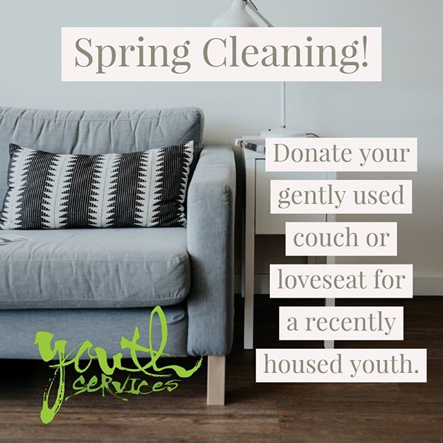It's officially Spring! Are you doing some Spring cleaning and need to get rid of furniture? We are currently seeking gently used small couches, loveseats, kitchen tables/chairs, end tables, dressers, and beds/mattresses/boxsprings (Twin, Full, Queen) for recently housed youth through our Transitional Living Program.  Have a furniture donation to make? We also pick up! Just give us a call @ 918-582-0061 to schedule a pickup time!  Please, no sectionals or recliners. Thanks for making a difference in the lives of Tulsa's youth!