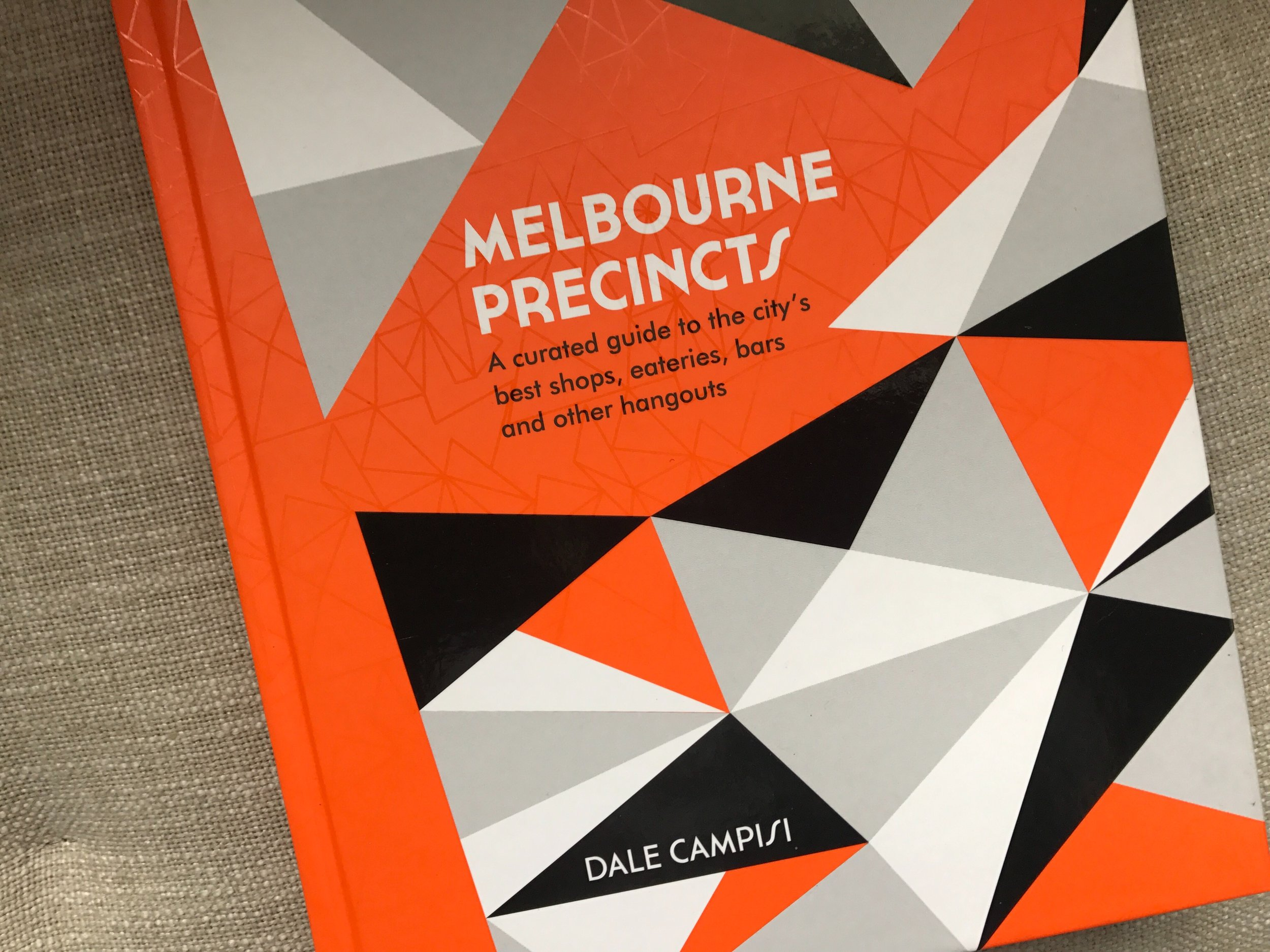 Melbourne Precincts book by Dale Campisi. Photo by The Doubtful Traveller