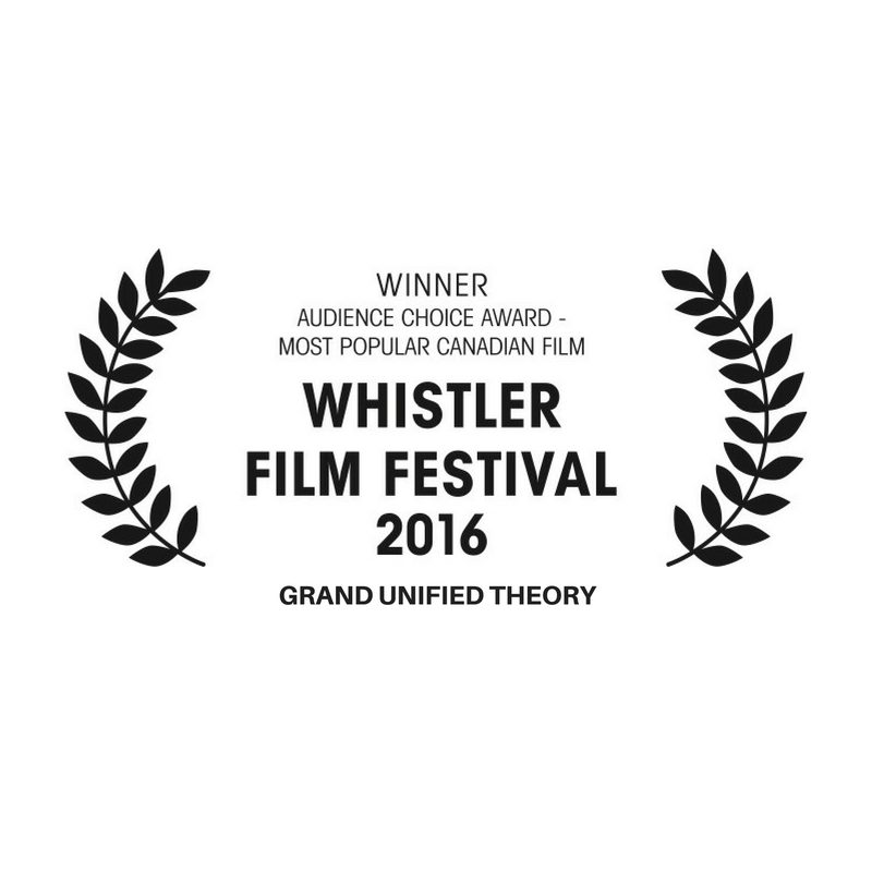 CANADIAN PREMIERE at Whistler Film Festival -December 1-4, 2016  WON AUDIENCE CHOICE AWARD FOR MOST POPULAR CANADIAN FILM