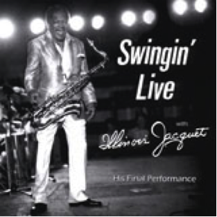 Illinois Jacquet - Swingin' Live