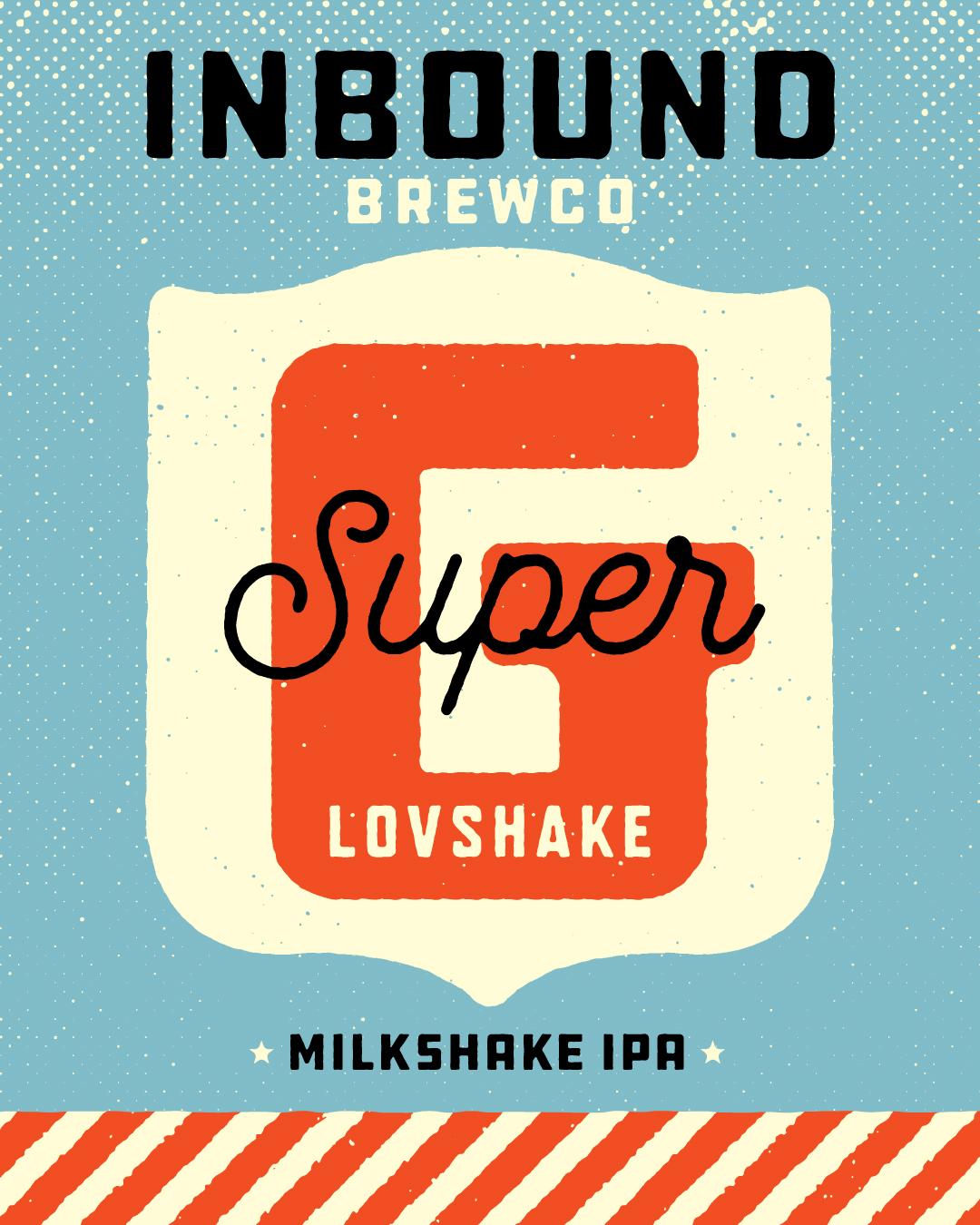 Inbound BrewCo Super G Lovshake Milkshake IPA