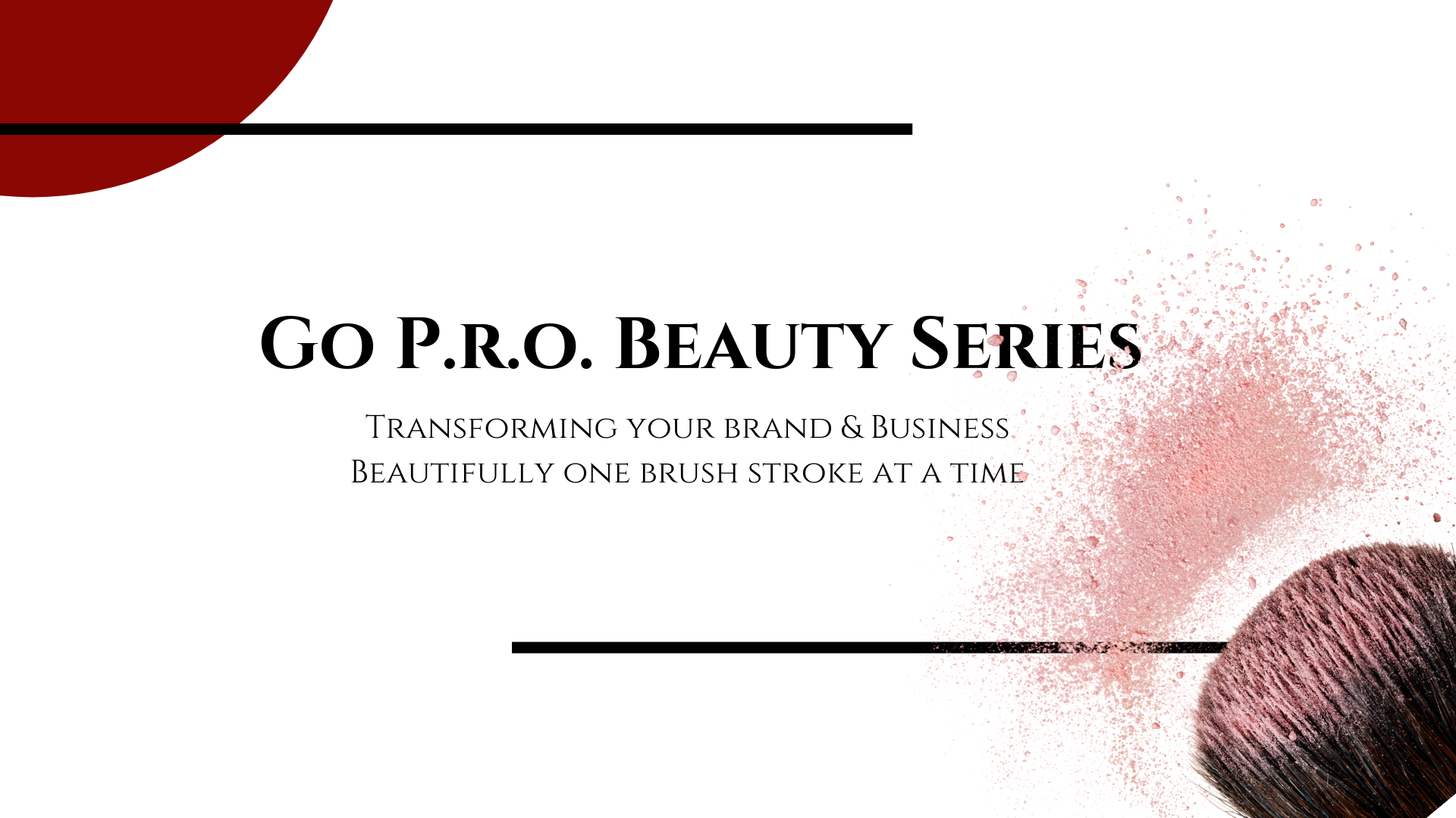 GO PRO BEAUTY SERIES HEADER IMAGE.png