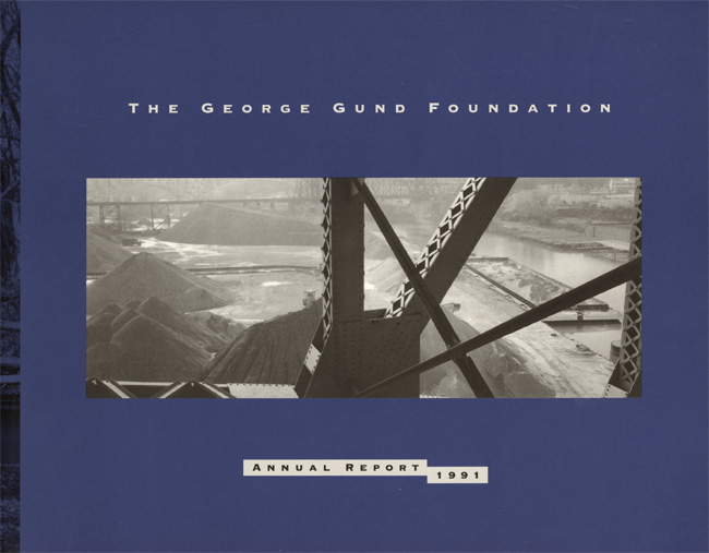 The George Fund Foundation Annual Report: 1991   Along the Cuyahoga River, Ohio