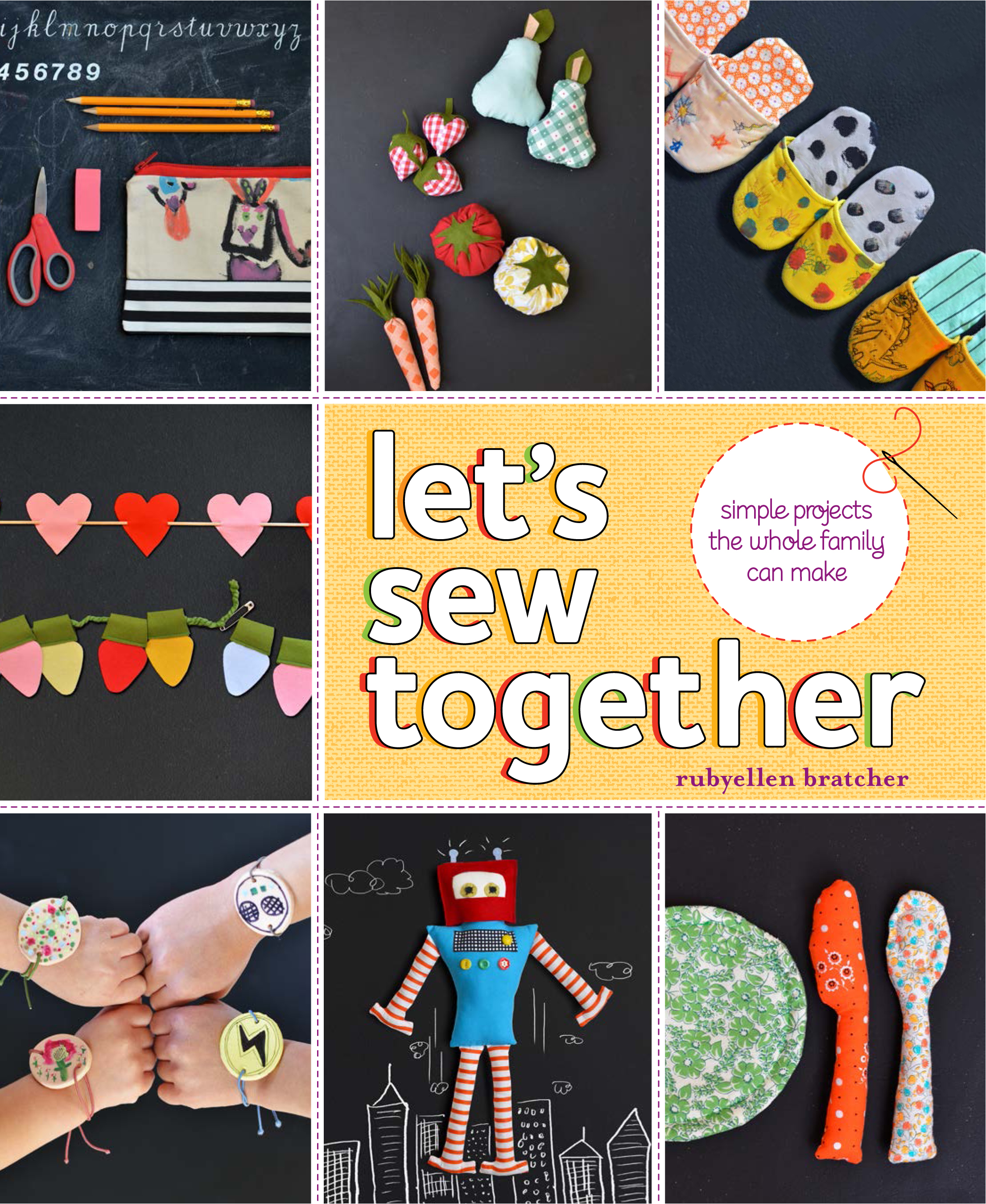 LET'S SEW TOGETHER PUBLISHED MAY 2014 WITH PENGUIN RANDOM HOUSE