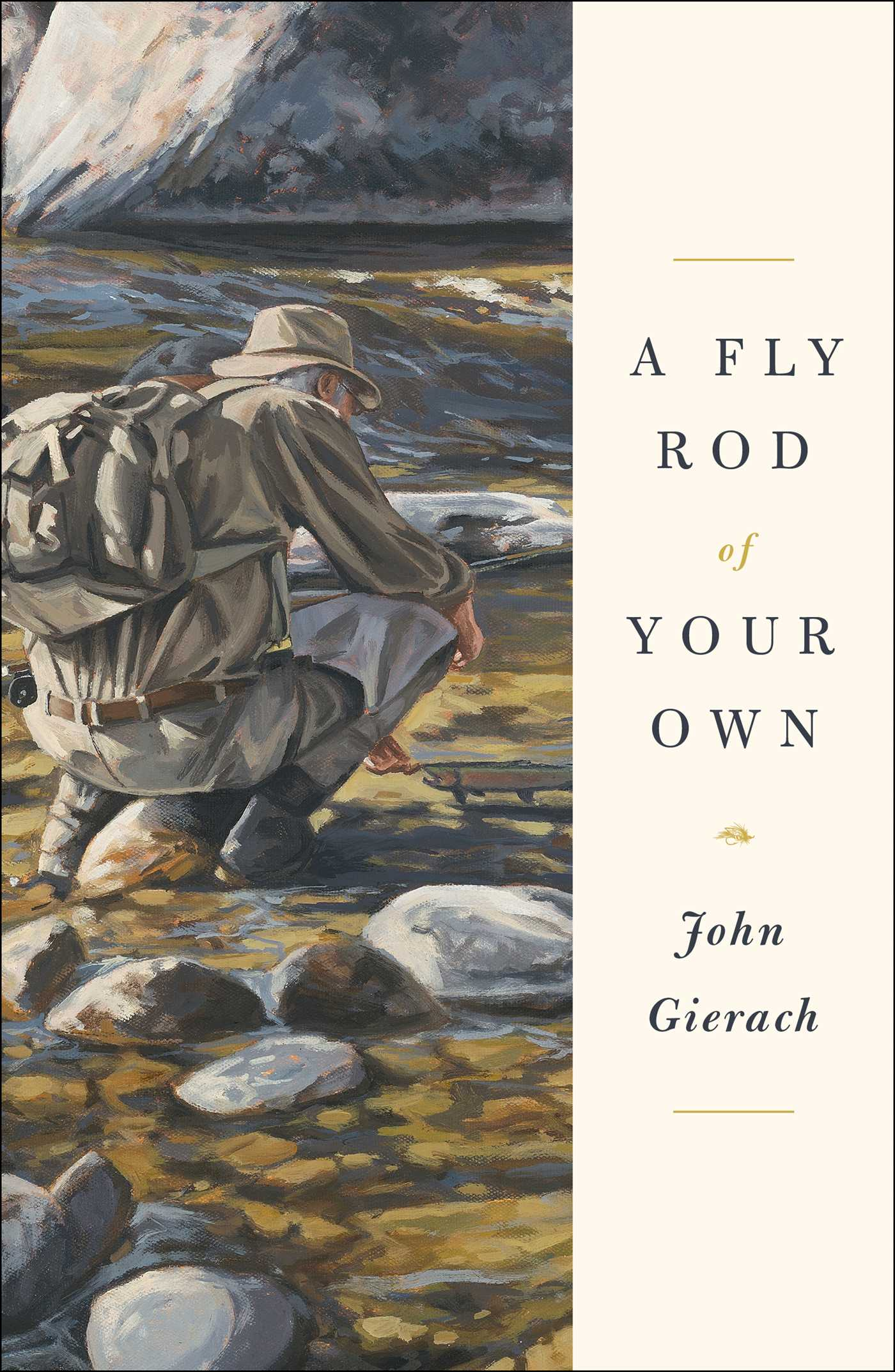 John Gierach: Latest Book — Housatonic River Outfitters