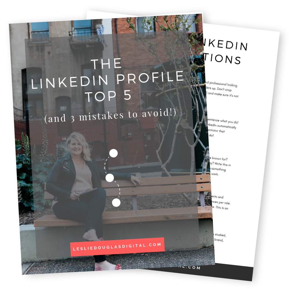 FREE CHECKLIST The LinkedIn Profile Top 5 (and 3 mistakes to avoid) - Learn how to complete the top 5 most important pieces of your LinkedIn profile to become more discoverable on LinkedIn.
