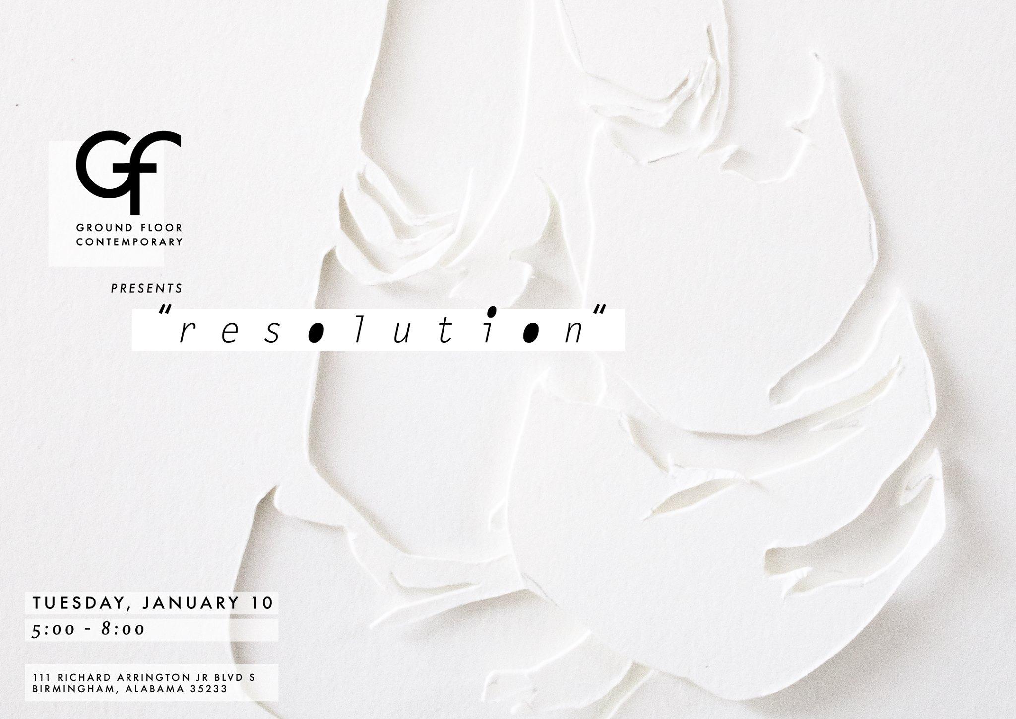 Resolution - January 10-22, 2017Catherine Friend, Barbara Hirschowitz, Daisie Hoitsma, Martha Jean Shaw, and Anna Zoladz