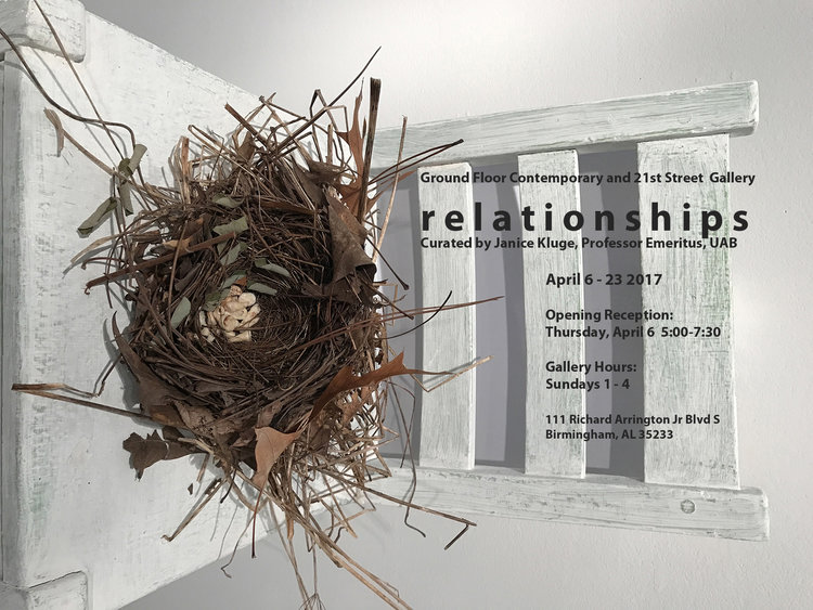 Relationships - April 6-23, 2017Curated by Janice Kluge, Professor Emeritus, UAB