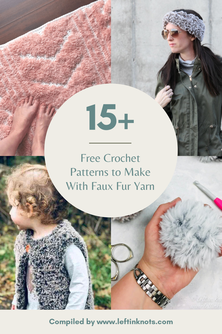 Crochet with Faux Fur Yarn using these Free Crochet Patterns