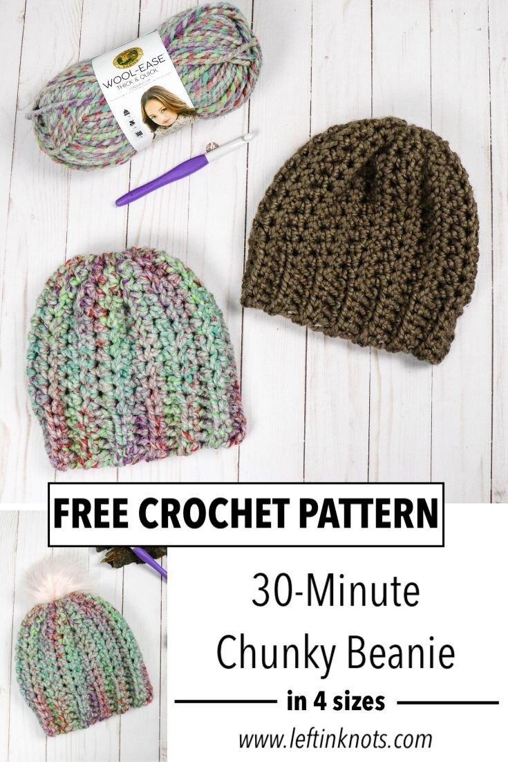 Crochet 30 Minute Chunky Hat In 4 Sizes Left In Knots