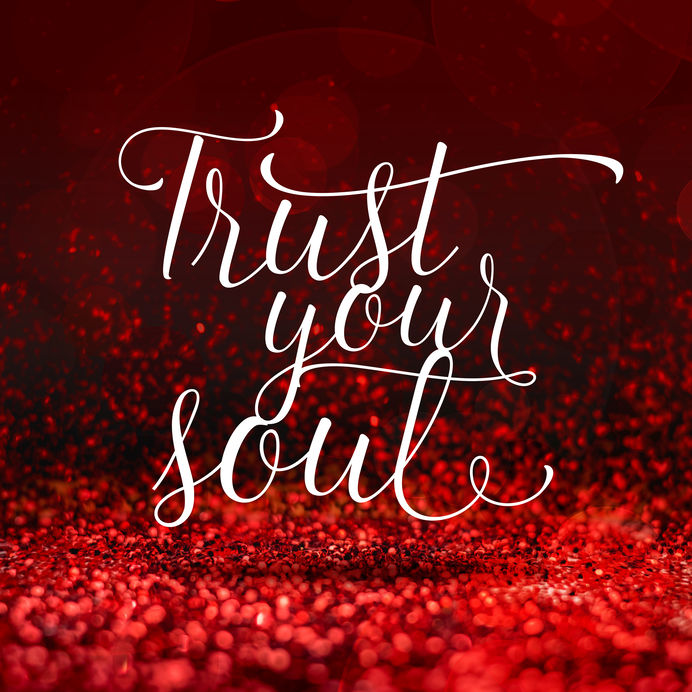trust your soul.jpg