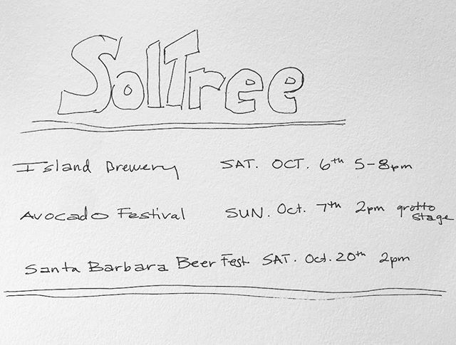 SolTree upcoming shows.  #music #santabarbara #livemusic #originalmusic #avocadofestival #carpinteria #santabarbarabeerfestival