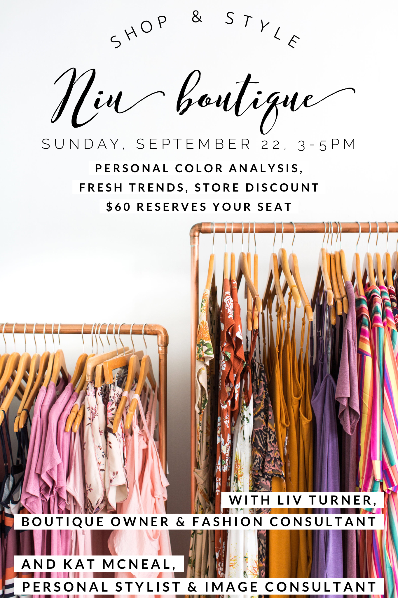 We're Excited to Have You! - Come out and enjoy a Sunday afternoon learning about fashion trends, personal image, and how to style and dress your body type! We'll have goodies bags, store discount, and light refreshments!