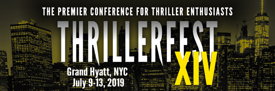 ThrillerFest XIV, New York City July 9-11 - With 2019 ThrillerMaster John Sandford, 2019 Silver Bullet Recipient Harlan Coben, 2019 Thriller Legend Margaret Marbury, 2019 Spotlight Guest Lisa Unger, 2019 Spotlight Guest Stephen Hunter, 2018 Silver Bullet Recipient James Rollins and MANY more incredible authors, it's bound to be a thrilling time.ThrillerFest XIV • July 9 – 13, 2019 • Grand Hyatt • NYC