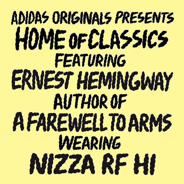 Home of Classics: Ernest Hemingway, author of A Farewell To Arms, wears the adidas Nizza RF Hi.  What defines a Classic? Your interpretation will differ from mine and maybe that's why adidas Originals chose to crown not just one style *the* Classic but a whole bunch of them. We'll just have to agree to disagree on which one is the best, and that's fair enough. But for me 'The Classics' aren't just trainers. Actually, the real Classics – before we had records, trainers and clothes – were books. I suppose paintings even beat books, but whatever.  So here's my Home of Classics, an historic yet fictional combination of iconic authors, arguably their most famous book and their adidas Originals trainer of posthumous choice... @adidasLondon #HomeOfClassics  #Createdwithadidas #DocumentStudios  Illustrations by @kristianhammerstad for @document_studios