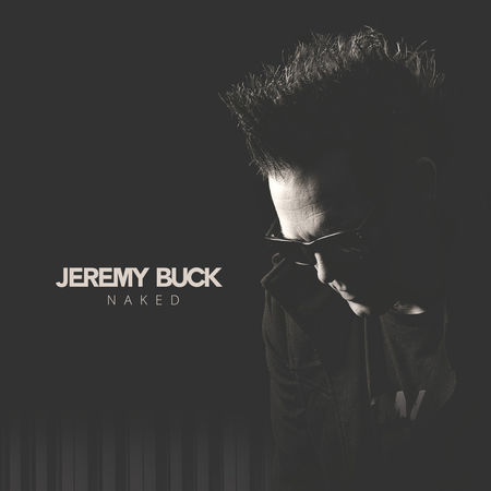 Jeremy Buck - is a successful songwriter and performer.