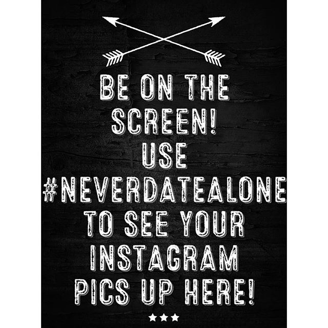 Instagram takes a few minutes to show up but will be there eventually! #neverdatealone
