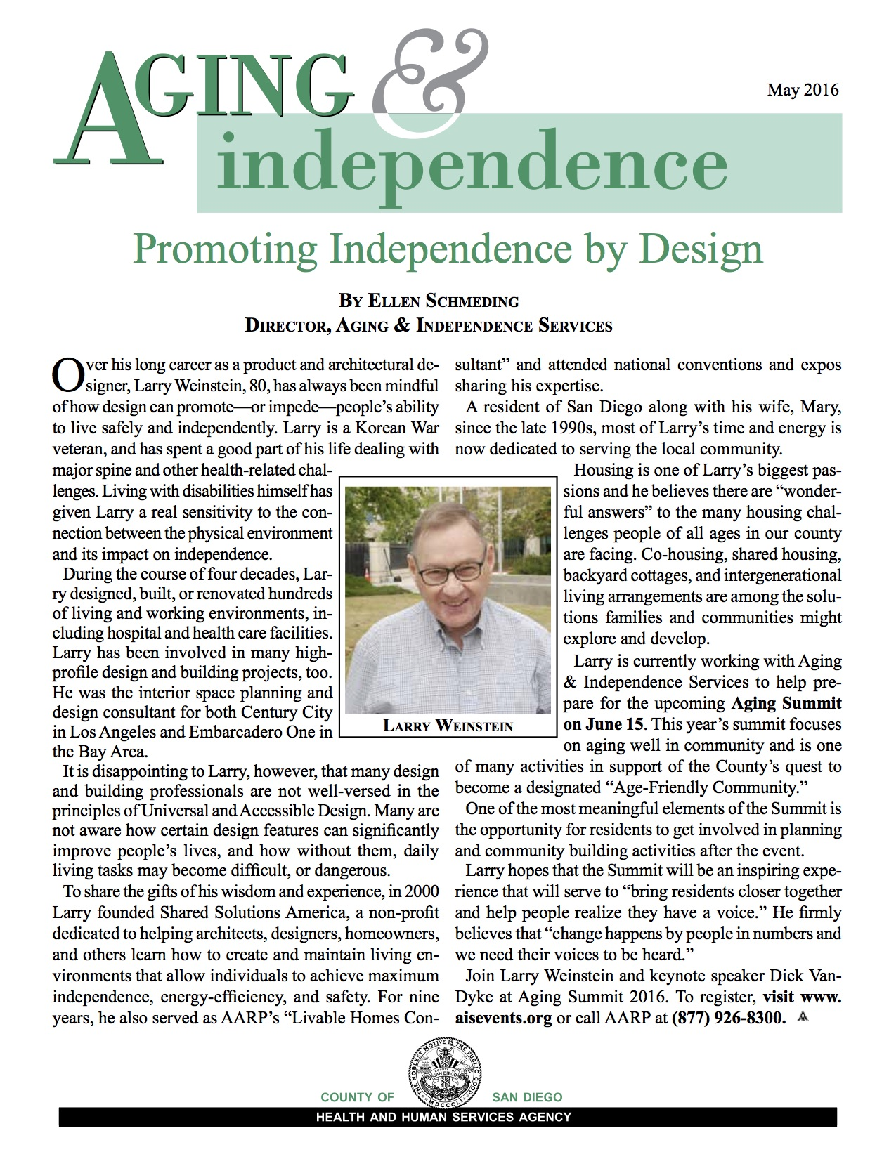 Prooting Independence by Design