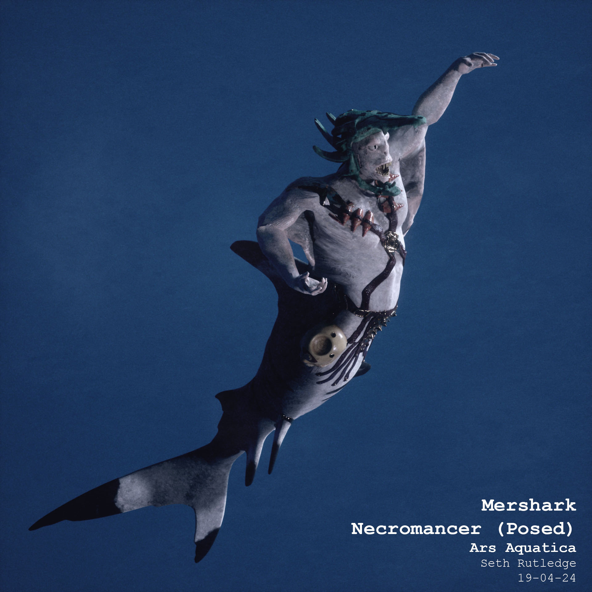 190424 Mershark Necromancer Posed1.jpg