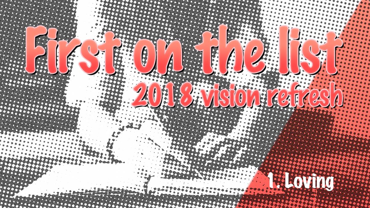Vision 2018 Loving.jpg