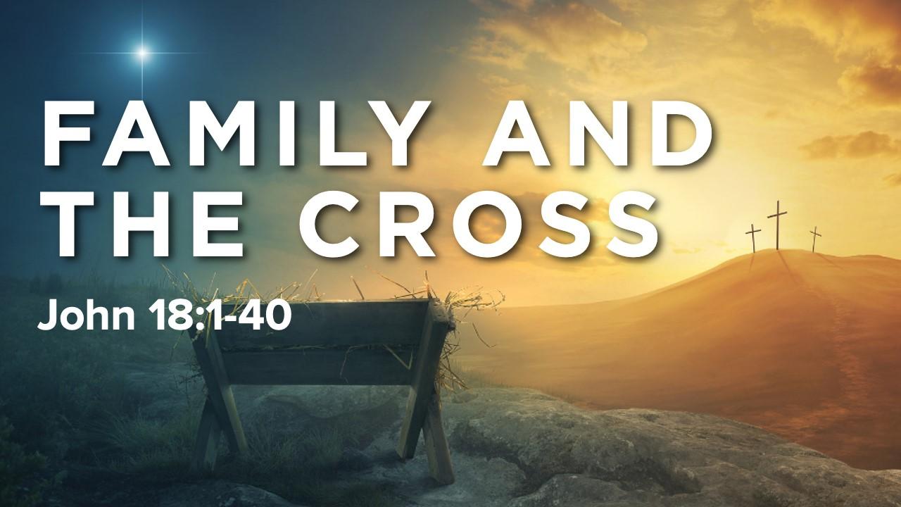 thumbnail_Family and the Cross.jpg