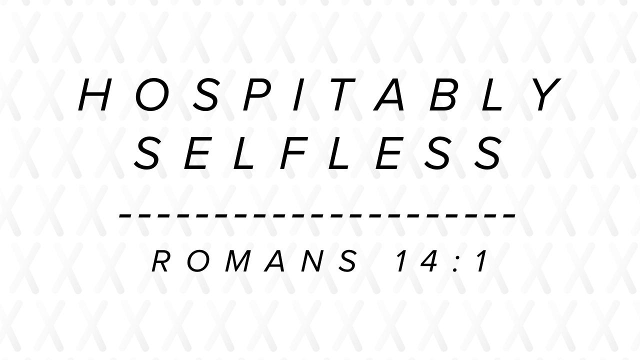 Hospitably Selfless.jpg