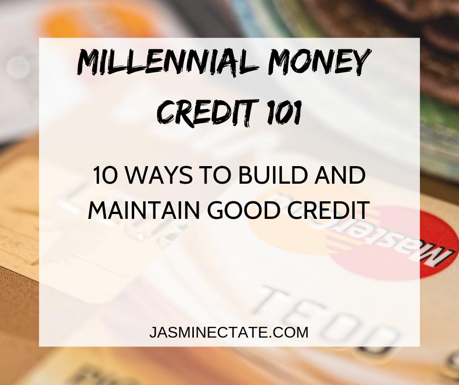 2 Millennial Money Credit 101 .png