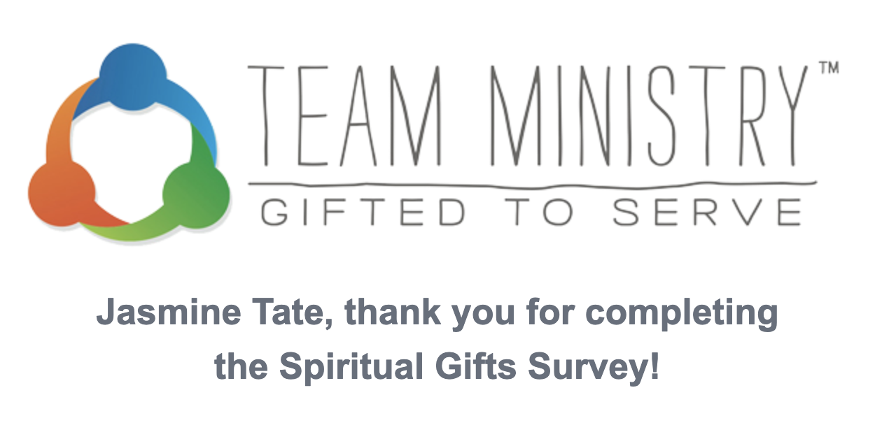 Team Ministiry. Spiritual Gifts Assessment. Jasmine C. Tate. jasminectate.com .png