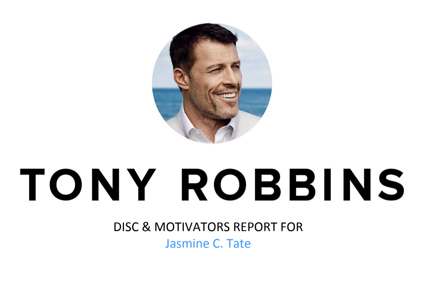 Tony Robbins. DISC Report. JasmineCTate.com. Jasmine C. Tate .png