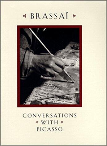 Braissai Conversations with Picasso