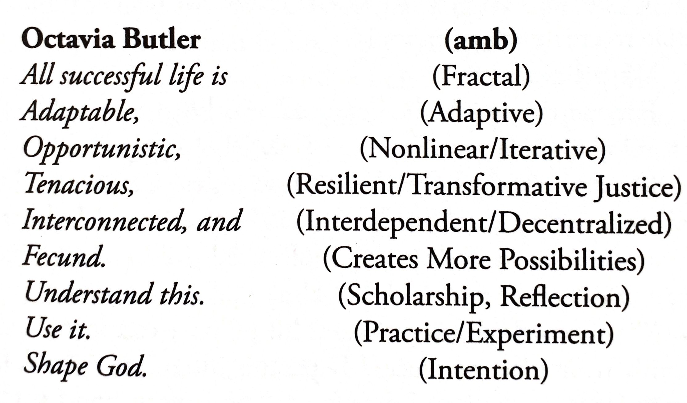 Adrienne Maree Brown: Emergent Strategy, p. 15.