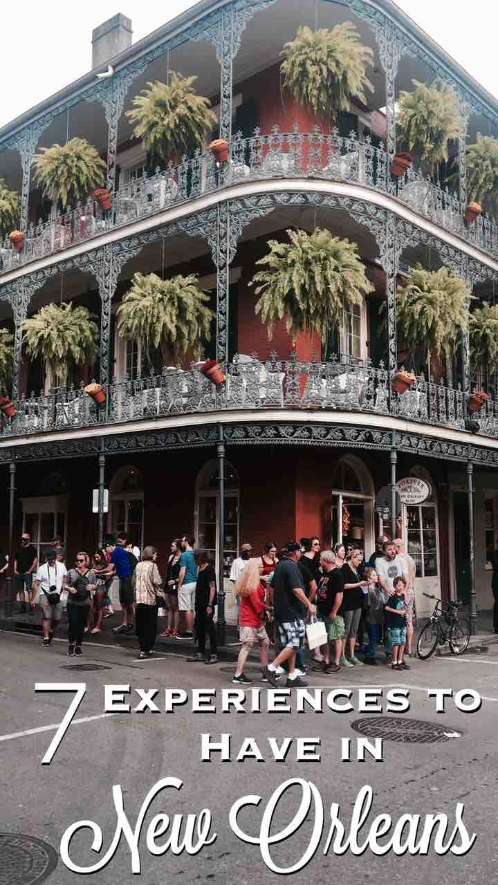 7 Experiences to Have in New Orleans.jpg