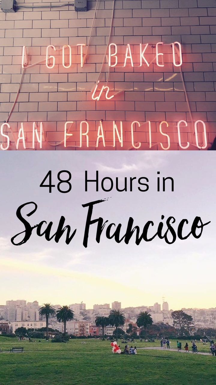 How to Spend a Weekend in San Francisco California .jpg