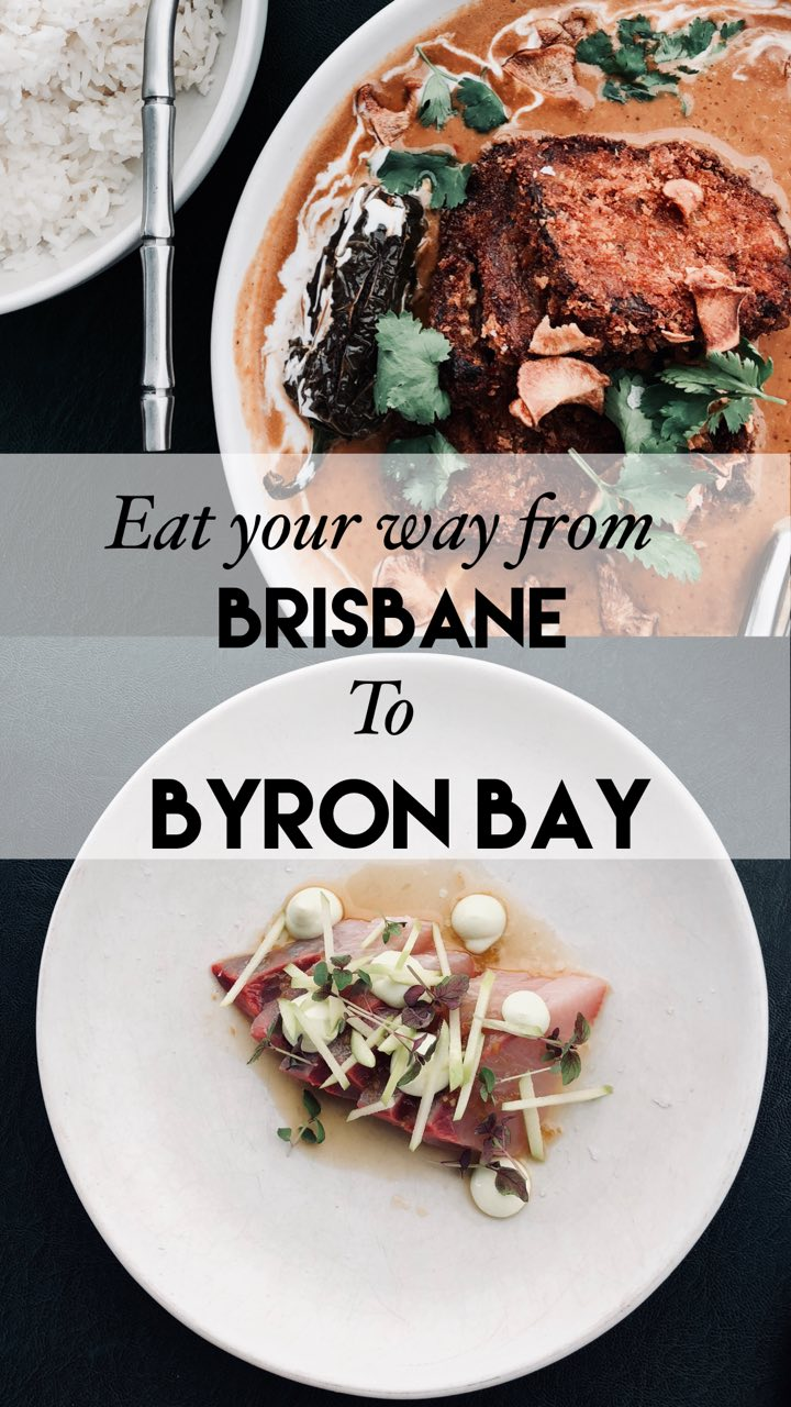 Eat Your Way from Byron Bay to Brisbane.jpg