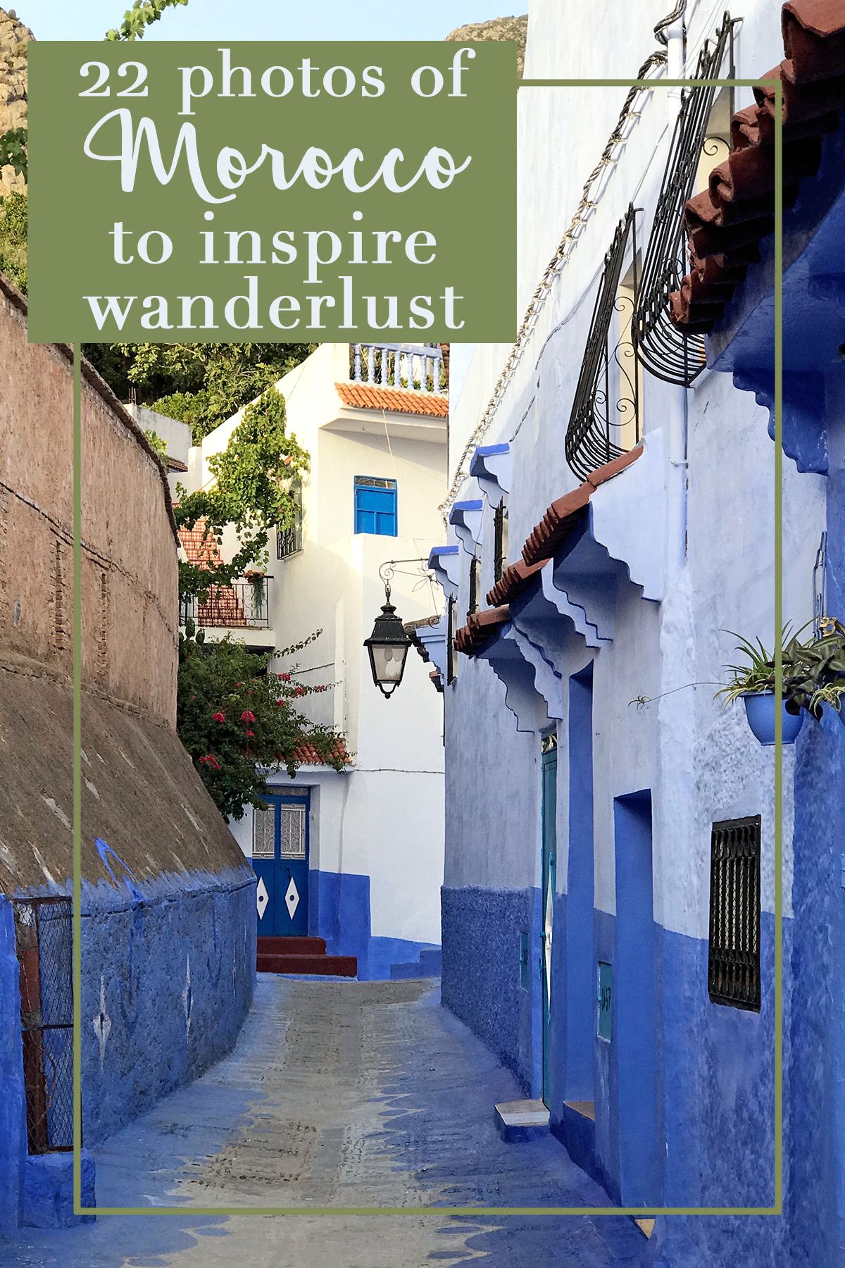 Photos of Morocco to Inspire Wanderlust