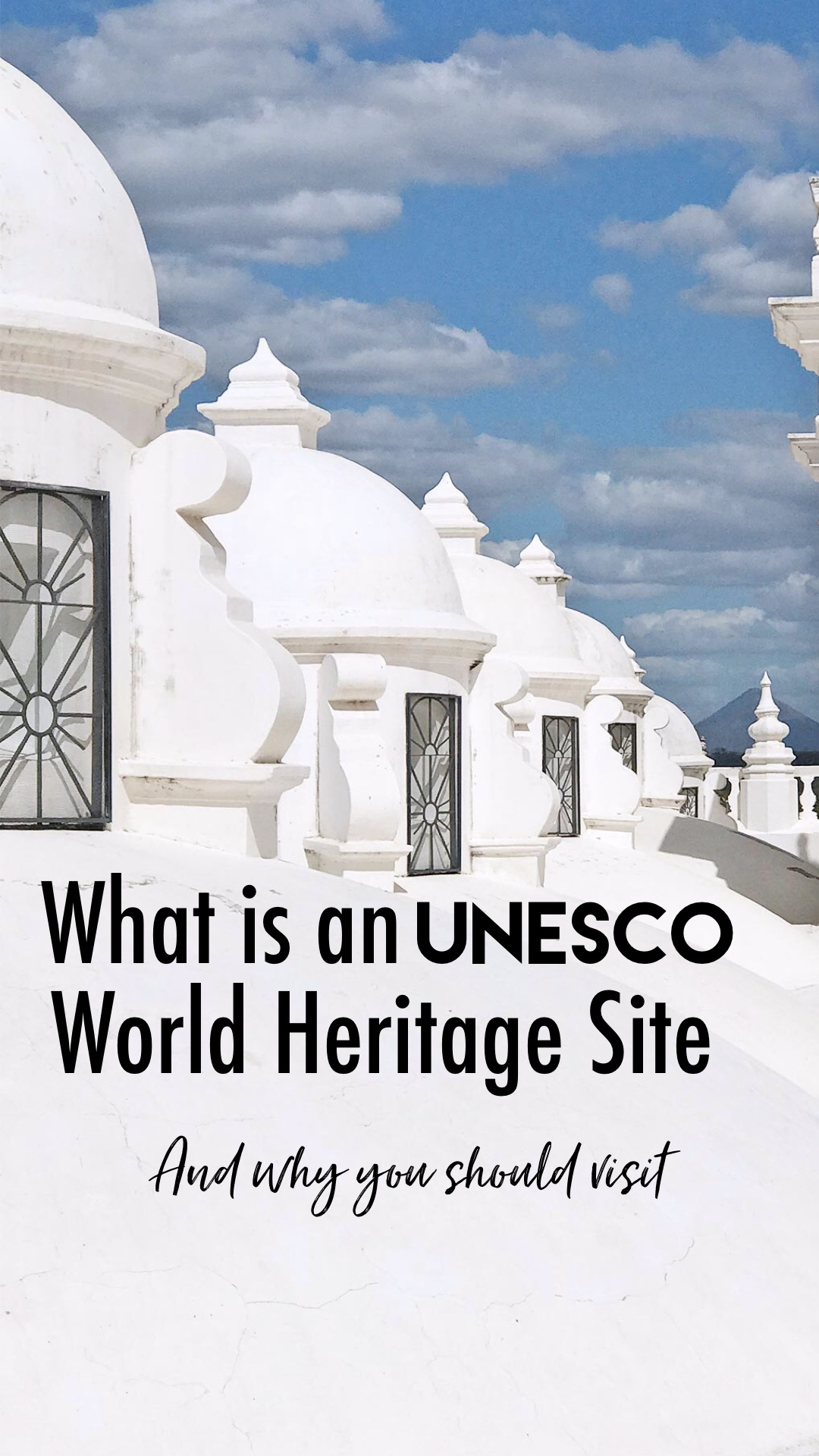 What is an UNESCO World Heritage Site?