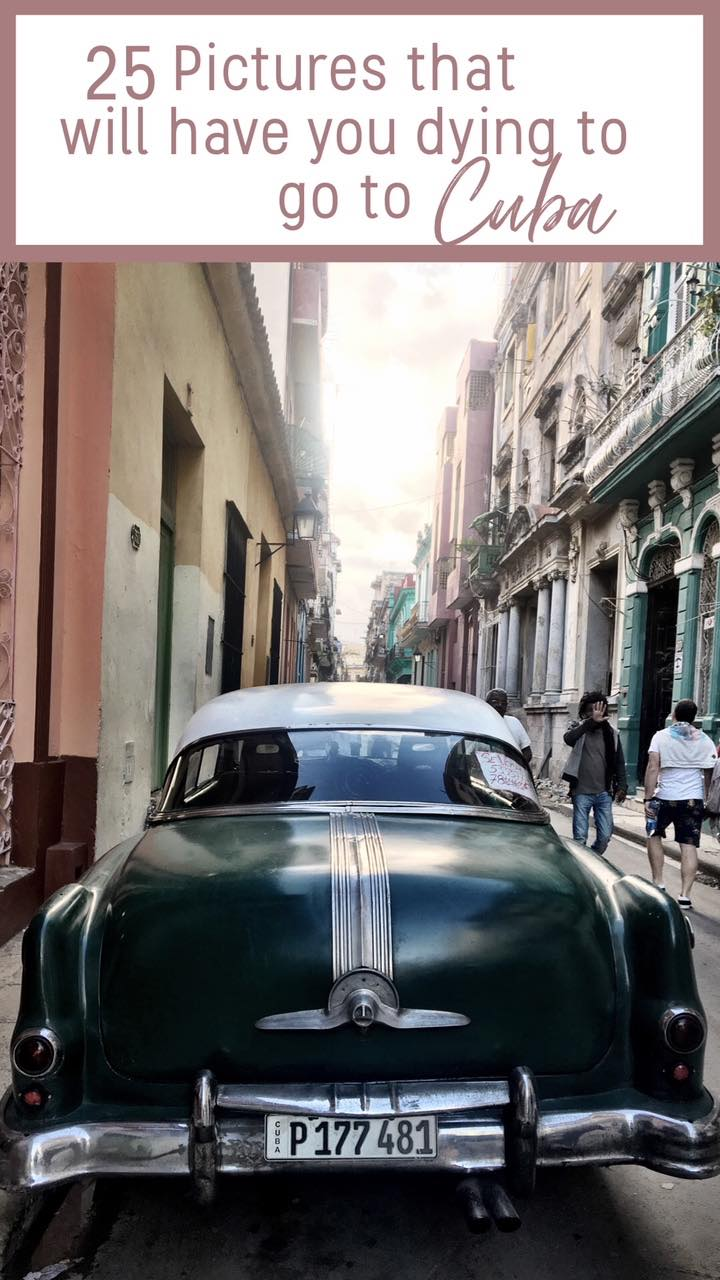 25 Photos That Will Have You Dying to go to Cuba