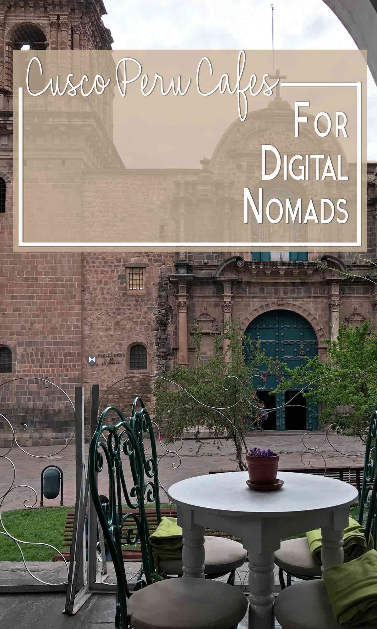 Cusco Peru cafes for digital nomads