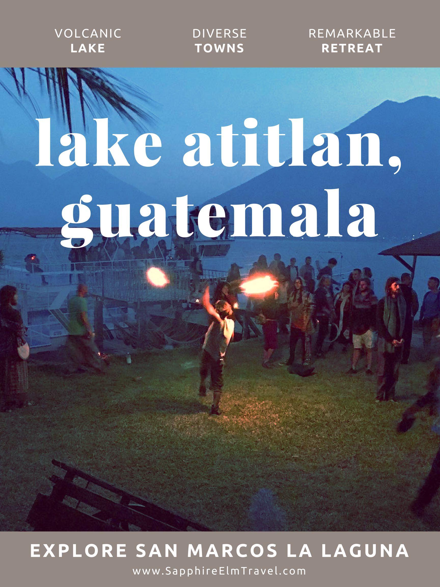 to do in san marcos la laguna lake atitlan guatemala