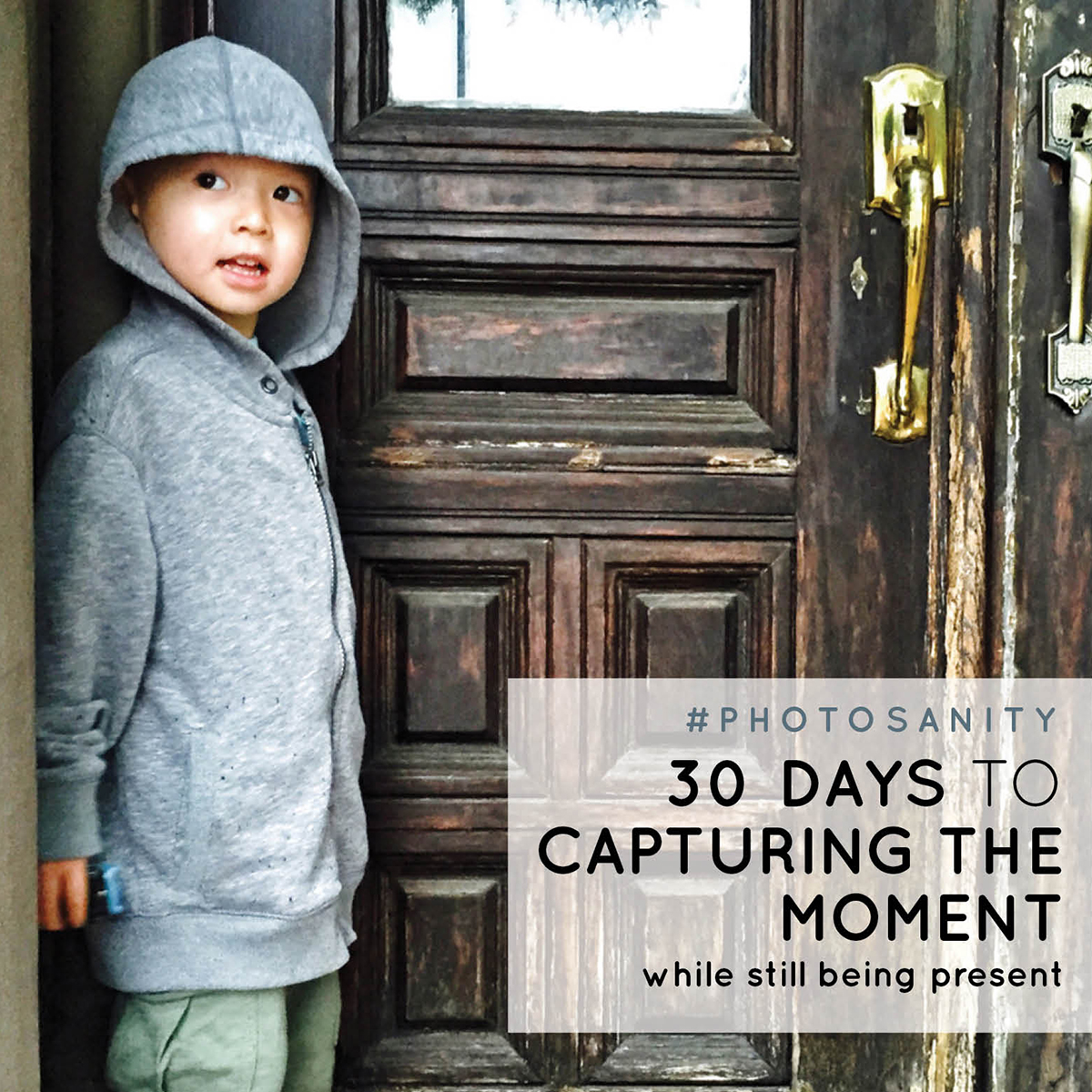 30 Days to Capturing the Moment