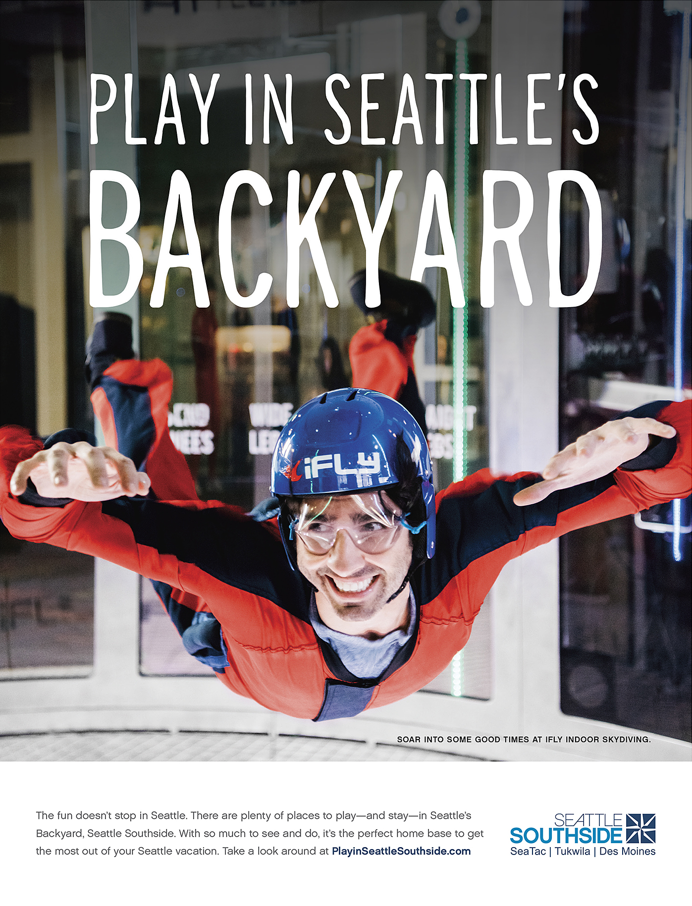 "There's plenty to see and do just beyond the Seattle city line. We created a multi-media campaign inviting folks to enjoy Seattle's Backyard — reframing the oft-misunderstood Seattle Southside. Each ad built on the ""Seattle's Backyard"" mantra, inviting tourists to play, stay, eat or meet in Seattle's Backyard."