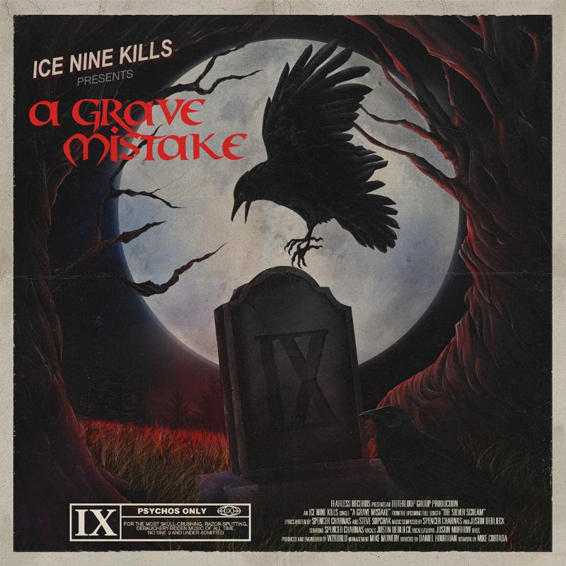 "Boston metalcore group  ICE NINE KILLS  have achieved a new career highlight by landing their current single "" A Grave Mistake "" in the T op 10  on  Billboard's Active Mainstream Rock Radio  chart. The song, now positioned at  #10 , is from their fifth full-length album  THE SILVER SCREAM , out now via  Fearless Records  which has surpassed  70,000 albums sold . Listen to "" A Grave Mistake "" and its music video, which is part of a mini-series mini-series that injects their own narrative into the famous movies they pay homage to, here:  https://www.youtube.com/watch?v=sPfYpOJ3shY .   ICE NINE KILLS  recently performed an acoustic version of the track with special guest  Ash Costello  (New Years Day) at the  sold-out 25th anniversary screening  of  The Crow- -the movie which the song is themed after--in  Hollywood, CA  hosted by  Screamfest Film Festival . They will return for Screamfest's upcoming screening of  Friday the 13th: The Final Chapter  with another special acoustic rendition of the album track "" Thank God It's Friday "" on  Saturday, July 27  at  Ahrya Fine Arts By Laemmle  in  Beverly Hills.  Tickets are available here:  https://screamfestla.com/2019/event/friday-13th-final-chapter.   Since the album's release late last year, the band have been extensively touring across North America on their headlining "" The Silver Scream "" Tour, in addition to recently appearing as direct support for Falling In Reverse alongside New Years Day and From Ashes to New including a  sold-out  show at  The Wiltern  in  Los Angeles where they were joined on stage by ska legends  REEL BIG FISH  for the single, "" IT Is The End. ""   ICE NINE KILLS  have announced an additional string of U.S. headlining shows from  July 12-25  with support from Toothgrinder and HAWK, followed by a month-long trek across Europe in September. Dates can be found listed below. Tickets and VIP meet & greet upgrades are available now at  ink-vip.com .  Recorded with producer  Drew Fulk  (Bullet For My Valentine, As I Lay Dying), vocalist  Spencer Charnas  tuned into his obsession with horror and recorded some of the album's vocals at  famous horror locations  including the houses used in the original   Halloween   and   A Nightmare on Elm Street  . Guest appearances also feature notable names in the horror genre including  Sam Kubrick , grandson of Stanley Kubrick, and  Chelsea Talmadge  ( Stranger Things ) as well as guests from the band's punk-flavored past including members of  Finch, Fenix TX, Mest , and  Less Than Jake .   Stream  THE SILVER SCREAM  now at:  http://found.ee/thesilverscream"