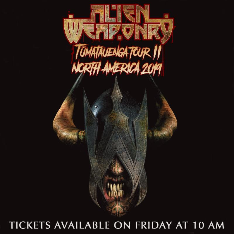 Alien Weaponry With Black Label Society and Black Dahlia Murder   9/11: Ventura, CA @ Ventura Theater  9/13: Boise, ID @ Knitting Factory Concert House  9/15: Missoula, MT @ The Wilma  9/16: Billings, MT @ Pub Station  9/18: Colorado Springs, CO @ The Black Sheep  9/19: Albuquerque, NM @ Sunshine Theater  9/21: Odessa, TX @ Dos Amigos  9/22: Houston, TX @ House of Blues  9/23: Baton Rouge, LA @ Varsity Theatre  9/25: Fayetteville, AR @ Fayetteville Town Center  9/27: Turtle Lake, WI @ St. Croix Casino  9/28: Belvedere, IL @ The Apollo Theatre  9/30: Kitchener, ON @ Elements  10/1: Cleveland, OH @ House of Blues  10/2: Pikeville, KY @ Appalachian Wireless Arena  10/4: Boston, MA @ House of Blues  10/5: Montclair, NJ @ The Wellmont Theater  10/8: Ft. Lauderdale, FL @ Revolution Live  10/10: Destin, FL @ Club LA  10/12: Manchester, TN @ Exit 111 Festival*    Alien Weaponry Headline Dates:   10/13: Kansas City, MO @ Riot Room  10/16: Window Rock, AZ @ Window Rock Sports Center  10/17: Phoenix, AZ @ Club Red  10/20: Anaheim, CA @ Chain Reaction  10/21: Sacramento, CA @ Holy Diver  10/23: Portland, OR @ Hawthorn Theatre  10/24: Vancouver, BC @ Biltmore Cabaret  10/26: Seattle, WA @ Chop Suey  *Festival   About ALIEN WEAPONRY:    ALIEN WEAPONRY  was formed in 2010 by brothers Lewis (vocals & guitar) and Henry de Jong (drums), who were 8 and 10 years old at the time. The two would later move to the small town of Waipu in 2012, and went on to meet Ethan Trembath (bass) there in 2013. The de Jong brothers came up with the name  ALIEN WEAPONRY  after watching the film District 9.  Both Lewis and Henry are of Ngati Pikiāo and Ngati Raukawa (Māori tribal) descent, and began their schooling at a kura kaupapa Māori (full immersion Māori language school) where singing waiata (songs) and performing haka were a daily routine. Also ingrained in their early education were stories of New Zealand history told to them by their father, who would also introduce them to the music of Metallica, Rage Against the Machine, Anthrax, Ministry, Red Hot Chili Peppers and many others.  Fans and music critics alike have applauded the band's approach to unifying Te Reo Māori (the native language of New Zealand) with thrash metal sensibilities; ultimately creating a sound that is driven by emotionally and politically charged conflict while boasting youthful, warrior-like resilience.   ALIEN WEAPONRY Online:     www.alienweaponry.com      www.facebook.com/AlienWeaponry      www.instagram.com/alienweaponry      twitter.com/AlienWeaponry
